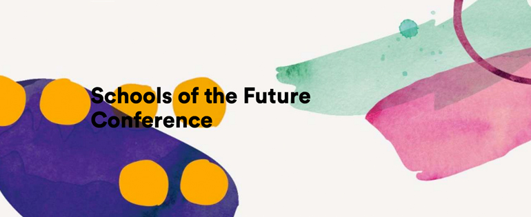 Schools For the Future Conference